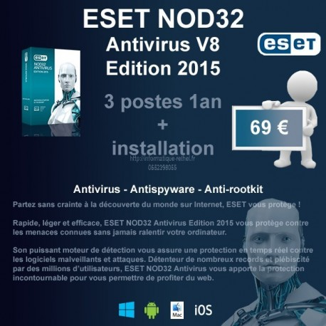 Installation anti-virus ESET NOD32 Edition 2015 3 postes 1 an